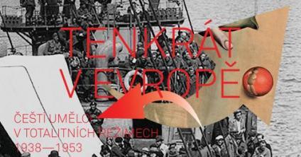 Tenkrát v Evropě - umělci  a totalita